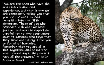 giving your power away to those who claim to know all - the 9th dimensional arcturian council - channeled by daniel scranton channeler of archangel michael