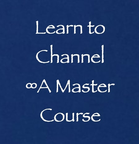 learn to channel - master course - daniel scranton channelers