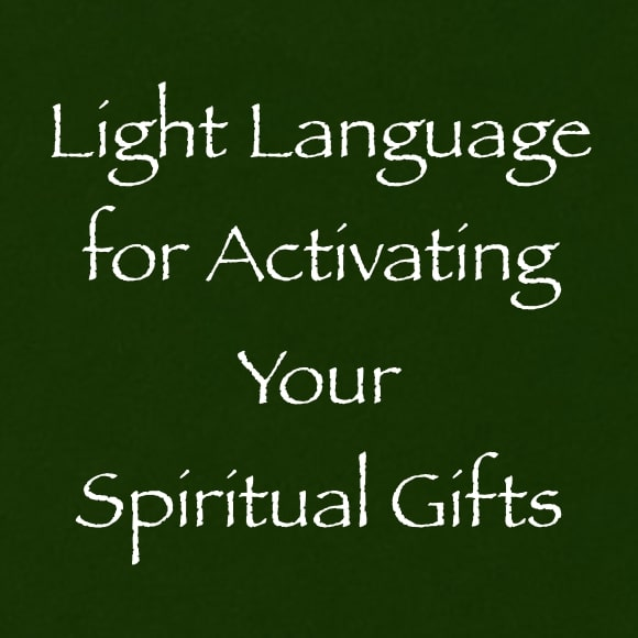 light language for activating your spiritual gifts - daniel scranton channeling