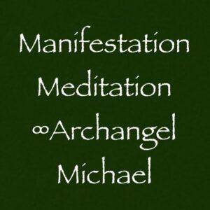 manifestation meditation - archangel michael