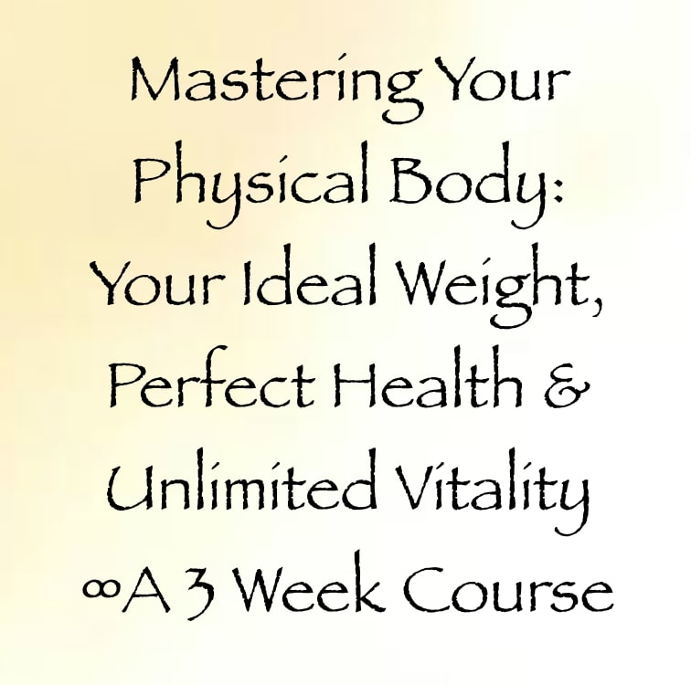 mastering your physical body 3 week course with daniel scranton