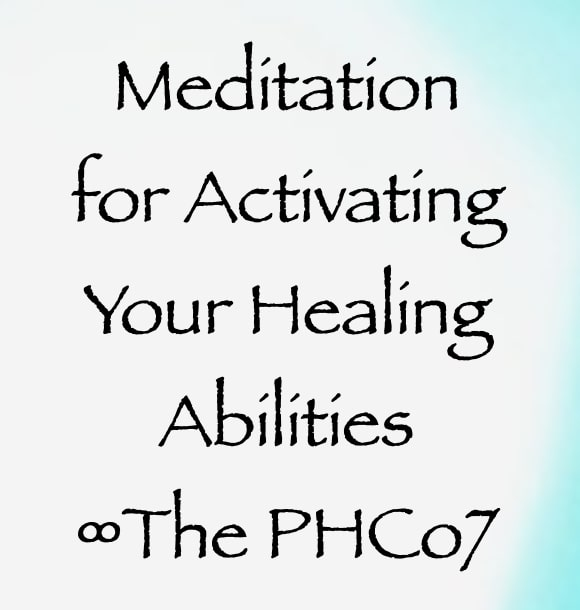 meditation for activating your healing abilities - the pleiadian high council of 7 - channeled by daniel scranton