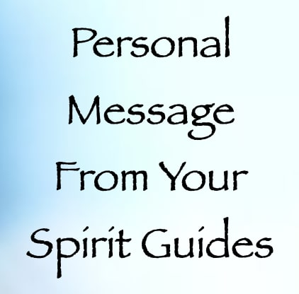 personal message from your spirit guides