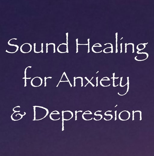 sound healing for anxiety & depression - channeled by daniel scranton