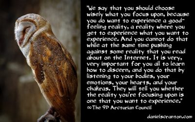 which reality is coming? - the 9th dimensional arcturian council - channeled by daniel scranton channeler of archangel michael