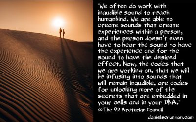 codes for unlocking the secrets in your DNA - the 9th dimensional arcturian council - channeled by daniel scranton channeler archangel michael