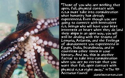 the bigger picture of full ET contact - the 9th dimensional arcturian council - channeled by daniel scranton channeler of archangel michael