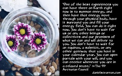the most powerful portals you'll ever access - the 9th dimensional arcturian council - channeled by daniel scranton channeler of archangel michael