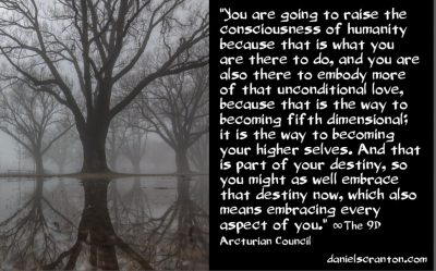 what you came to earth to do - the 9th dimensional arcturian council - channeled by daniel scranton channeler of archangel michael