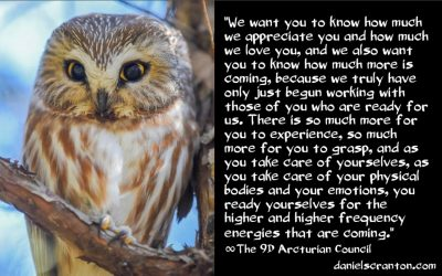 the higher and higher frequency energies coming - the 9th dimensional arcturian council - channeled by daniel scranton channeler archangel michael