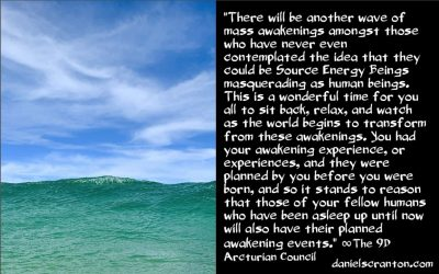 the next wave of mass awakenings - the 9th dimenstional arcturian council - channeled by daniel scranton channeler of archangel michael