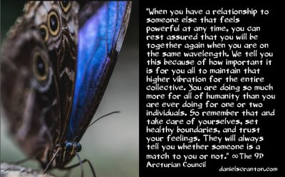 you're too important to let others lower your vibe - the 9th dimensional arcturian council - channeled by daniel scranton channeler of archangel michael