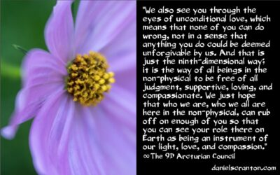 the powerful positive energies upon you - the 9th dimensional arcturian council - channeled by daniel scranton channeler of archangel michael