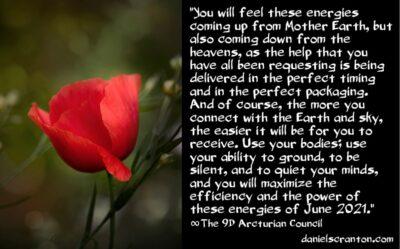 june 2021 energies - big changes - the 9th dimensional arcturian council - channeled by daniel scranton channeler of archangel michael