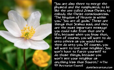 what-jesus-yeshua-said-to-all-of-you-the-9th-dimensional-arcturian-council-channeled-by-daniel-scranton-400x249.jpg?profile=RESIZE_400x