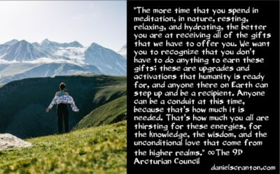 why you don't need to fear any cabal - the 9th dimensional arcturian council - channeled by daniel scranton channeler of archangel michael