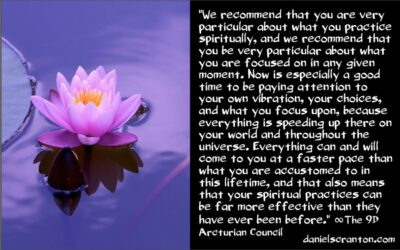 more effective spiritual practices - the 9th dimensional arcturian council - channeled by daniel scranton channeler of archangel michael
