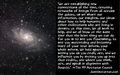 networks of beings from across the galaxy - the 9th dimensional arcturian council - channeled by daniel scranton channeler of archangel