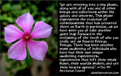 the next phase of mass awakenings - the 9th dimensional arcturian council - channeled by daniel scranton channeler of archangel michael