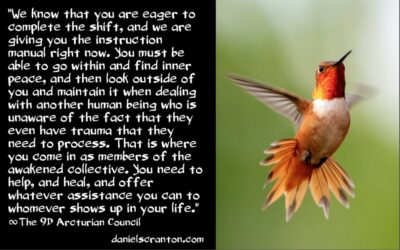 awakened collective - these are your assignments - the 9th dimensional arcturian council - channeled by daniel scranton channeler of archangel michael