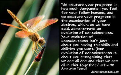 how we measure your progress - the 9th dimensional arcturian council - channeled by daniel scranton channeler of archangel michael