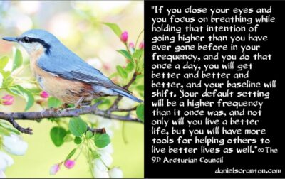 make earth unrecognizable by the end of 2021 - the 9th dimensional arcturian council - channeled by daniel scranton channeler of archangel michael