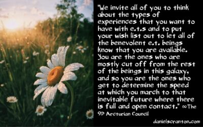 we're preparing you for ET contact - the 9th dimensional arcturian council - channeled by daniel scranton channeler of archangel michael