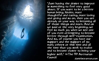 changing into your best self - the 9th dimensional arcturian council - channeled by daniel scranton channeler of archangel michael