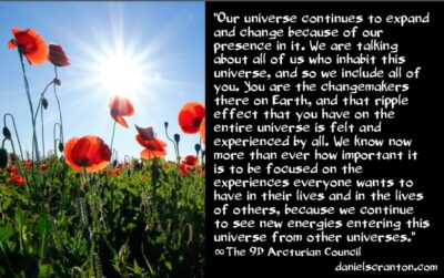 energies coming in from other universes - the 9th dimensional arcturian council - channeled by daniel scranton channeler of archangel michael