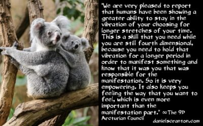mastering the creation of your reality - the 9d arcturian council - channeled by daniel scranton channeler of archangel michael