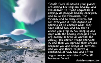 new healing modalities from pleiadians & sirians - the 9th dimensional arcturian council - channeled by daniel scranton channeler of archangel michael