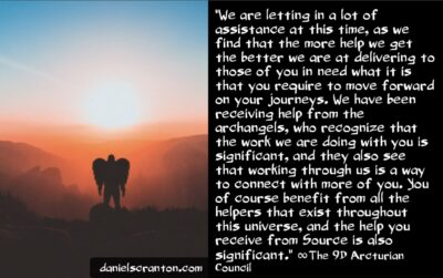 help is coming from the archangels - the 9th arcturian council - channeled by daniel scranton channeler of archangel michael