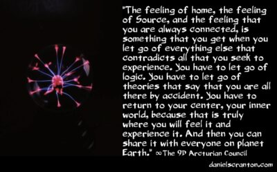 returning home to source - the 9th dimensional arcturian council - channeled by daniel scranton channeler of aliens