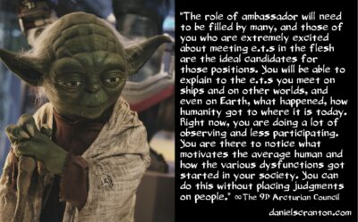 your mission of becoming human ET ambassadors - the 9th dimensional arcturian council - channeled by daniel scranton channeler of archangel michael