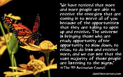 listen to the signs from the universe - the 9th dimensional arcturian council - channeled by daniel scranton channeler of aliens
