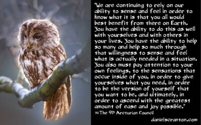 your most powerful abilities - the 9th dimensional arcturian council - channeled by daniel scranton channeler of aliens