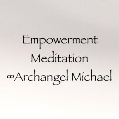 Empowerment Meditation ∞Archangel Michael