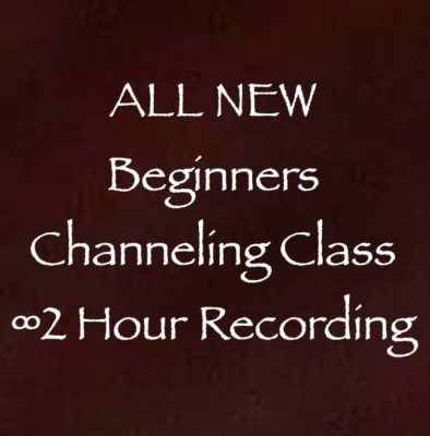 all new beginners channeling class 2 hour recording channeler daniel scranton
