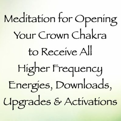 meditation for opening your crown chakra for receiving higher frequency energies, downloads, upgrades, and activations - yeshua channeled by daniel scranton