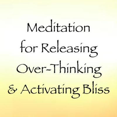 guided 15 minute meditation on releasing too many thoughts and an activation of bliss - channeled by daniel scranton channeler