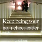 keep behing your no. 1 cheerleader