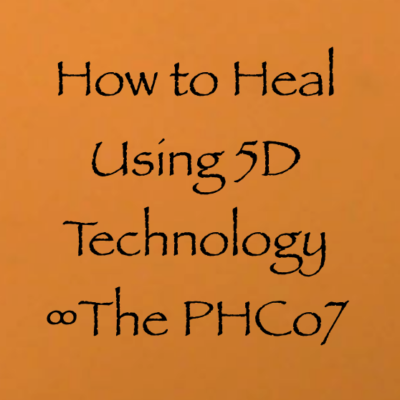 How To Heal Using 5d Technology The Pleiadian High