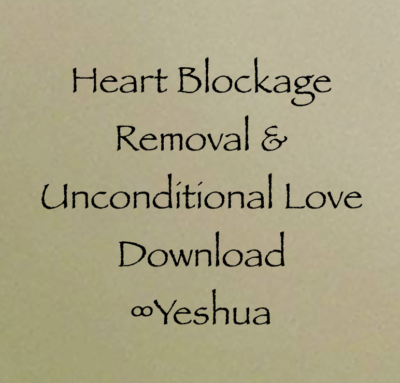 jesus christ yeshua unconditional love blockage heart download chakra