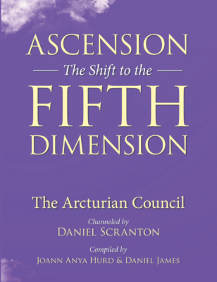 Daniel scrantons channeling ascension the shift to the fifth dimension the arcturian council ebook fandeluxe Gallery