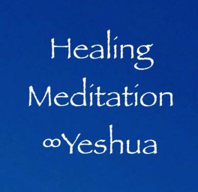 Healing Meditation ∞Yeshua