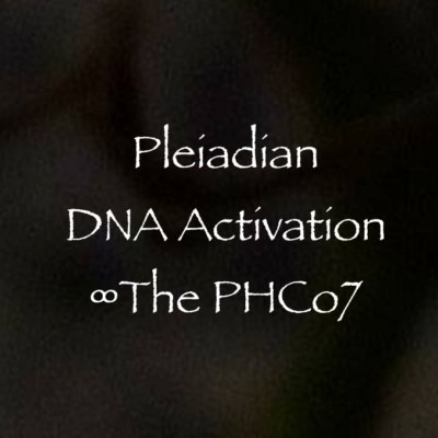 Pleiadian DNA Activation ∞The Pleiadian High Council of 7