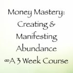 money mastery creating & manifesting abundance online course with daniel scranton, channeler of the arcturians