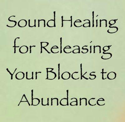 Sound Healing for Releasing Your Blocks to Abundance ∞Daniel & Maricris