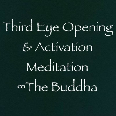 Third Eye Opening & Activation Meditation ∞The Buddha