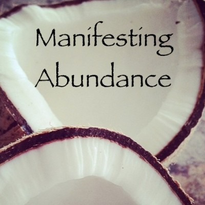 how to manifest abundance money and wealth